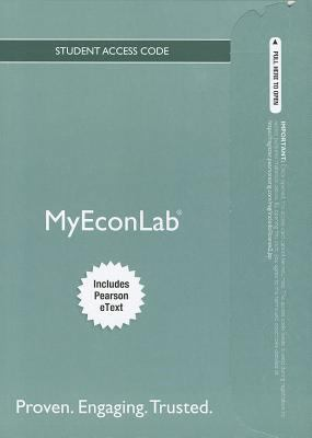 NEW MyEconLab with Pearson eText -- Standalone Access Card -- for Economics