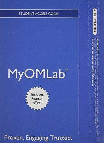 NEW MyOMLab with Pearson eText --  Access Card -- for Operations Management: Processes and Supply Chains