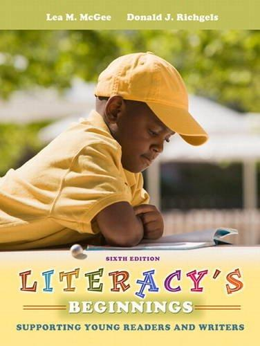 Literacy's Beginnings: Supporting Young Readers and Writers Plus MyEducationLab with Pearson eText (6th Edition)
