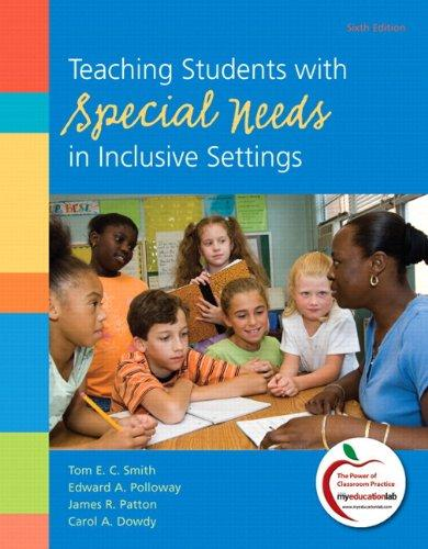 Teaching Students with Special Needs in Inclusive Settings Plus NEW MyEducationLab with Pearson eText -- Access Card Package (6th Edition)