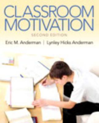 Classroom Motivation (2nd Edition)