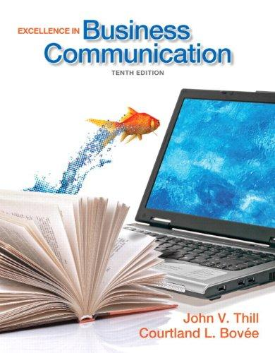 Excellence in Business Communication Plus MyBCommLab with Pearson eText -- Access Card Package (10th Edition)