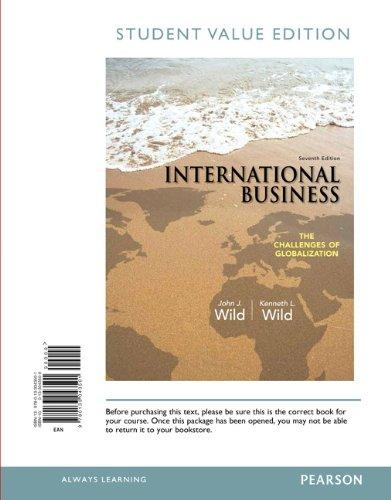 International Business: The Challenges of Globalization, Student Value Edition (7th Edition)
