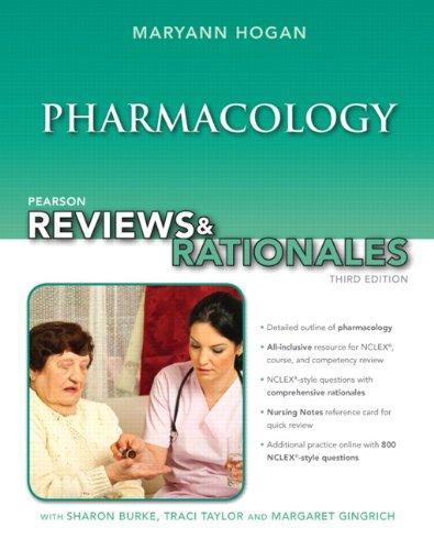 "Pearson Reviews & Rationales: Pharmacology with ""Nursing Reviews & Rationales"" (3rd Edition) (Pearson Nursing Reviews & Rationales)"