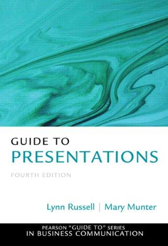 Guide to Presentations (4th Edition) (Pearson Guide to Series in Business Communication)