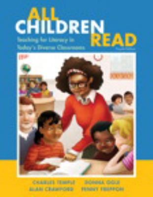 All Children Read: Teaching for Literacy in Today's Diverse Classrooms (4th Edition)