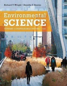 Environmental Science Toward a Sustainable Future 12/e