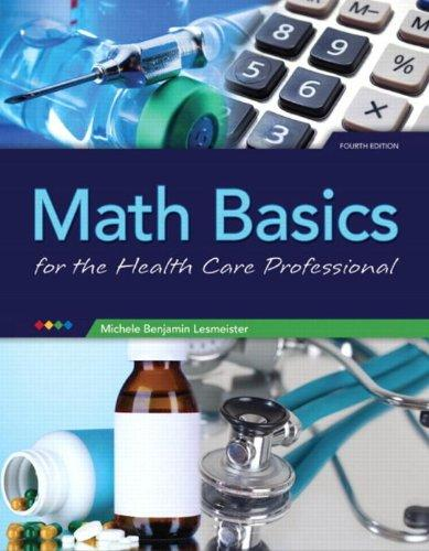 Math Basics for Healthcare Professionals (4th Edition)