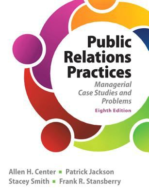Public Relations Practices (8th Edition)