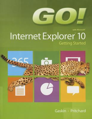Go! with Internet Explorer 10 Getting Started