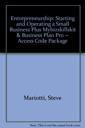 Entrepreneurship: Starting and Operating A Small Business Plus MyBizSkillsKit & Business Plan Pro -- Access Code Package (3rd Edition)