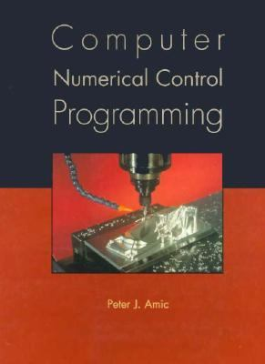 Computer Numerical Control Programming