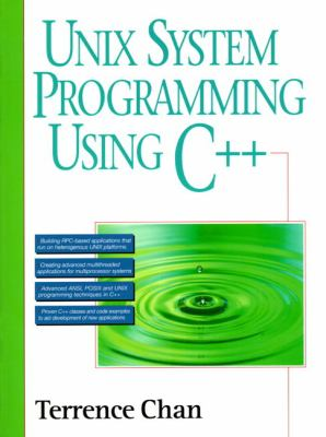 UNIX System Programming Using C++ - Terrence Chan - Paperback
