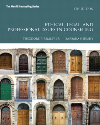Ethical, Legal, and Professional Issues in Counseling, Video-Enhanced Pearson eText -- Access Card (Merrill Counseling)