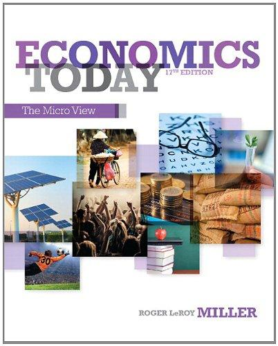 Economics Today: The Micro View Plus NEW MyEconLab with Pearson eText -- Access Card Package (17th Edition)