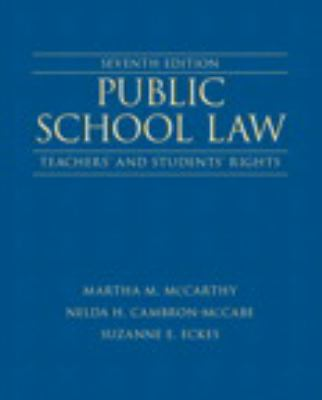Public School Law : Teachers' and Students' Rights Plus NEW MyEdLeadershipLab with Pearson EText -- Access Card