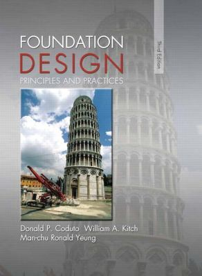 Foundation Design : Principles and Practices