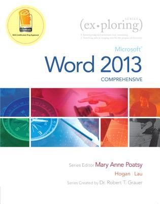 Exploring: Microsoft Word 2013, Comprehensive (Exploring for Office 2013)