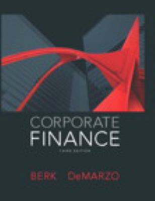 Corporate Finance Plus NEW MyFinanceLab with Pearson eText -- Access Card Package (3rd Edition)