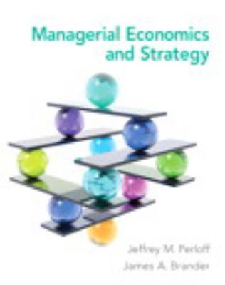 Managerial Economics and Strategy Plus NEW MyEconLab with Pearson eText -- Access Card Package (Pearson Economics)