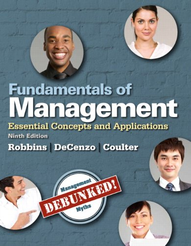 Fundamentals of Management: Essential Concepts and Applications (9th Edition)