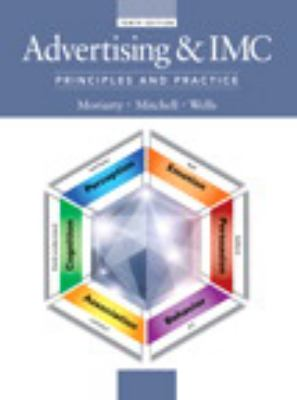 Advertising and IMC : Principles and Practice