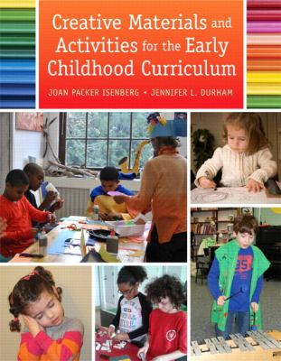 Creative Materials and Activities for Young Children Curriculum