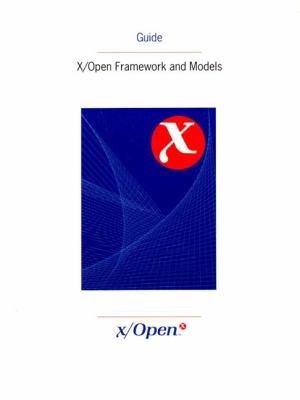 X/Open Framework and Models