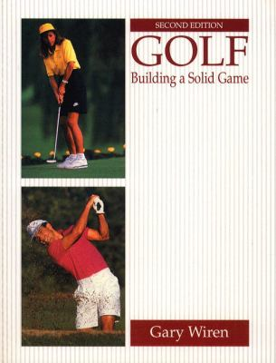 Golf Building a Solid Game