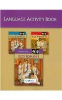 ECCE ROMANI 2009 LANGUAGE ACTIVITY BOOK LEVEL 1/1A/1B