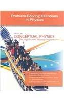 CONCEPTUAL PHYSICS C2009 PROBLEM-SOLVING EXERCISES IN PHYSICS SE