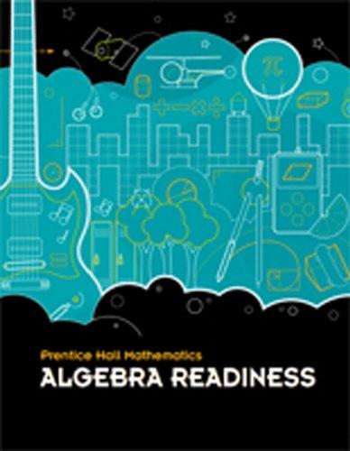 MIDDLE GRADES MATH 2010 ALL-IN-ONE STUDENT WORKBOOK ALGEBRA READINESS   VERSION A