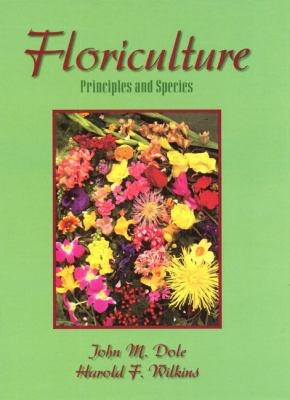 Floriculture Principles and Species