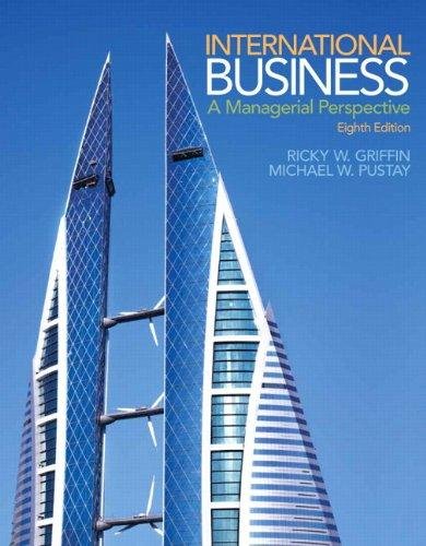 International Business: A Managerial Perspective Plus 2014 MyManagementLab with Pearson eText -- Access card Package (8th Edition)