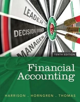 Financial Accounting Plus NEW MyAccountingLab with Pearson eText -- Access Card Package (10th Edition)
