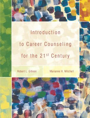 Introduction to Career Counseling for the 21st Century