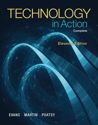 Technology In Action, Complete (11th Edition)