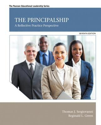 Principalship : A Reflective Practice Perspective with Video-Enhanced Pearson EText -- Access Card Package
