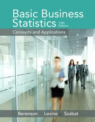 Basic Business Statistics Plus NEW MyStatLab with Pearson eText -- Access Card Package (13th Edition)