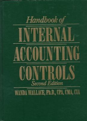 Handbook of Internal Accounting Controls - Wanda A. Wallace - Hardcover - 2nd ed