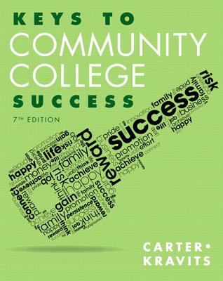 Keys to Community College Success Plus NEW MyStudentSuccessLab Update -- Access Card Package (7th Edition) (Keys Franchise)