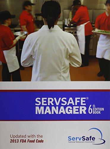 ServSafe Manager Book with Online Exam Voucher, Revised Plus MyServSafeLab with Pearson eText -- Access Card Package (6th Edition)