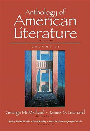 Anthology of American Literature, Volume II Plus MyLiteratureLab --Access Card Package (10th Edition)