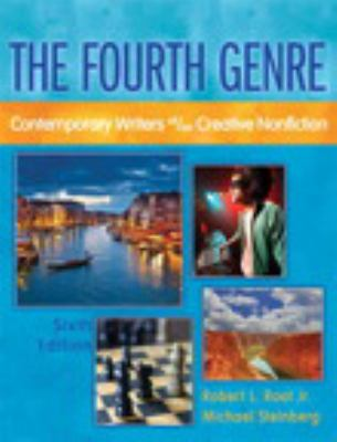 The Fourth Genre: Contemporary Writers of/on Creative Nonfiction with MyWritingLab -- Access Card Package (6th Edition)