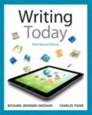 Writing Today, Brief Edition Plus MyWritingLab with eText -- Access Card Package (2nd Edition)