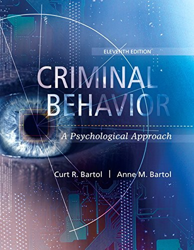 Criminal Behavior: A Psychological Approach (11th Edition)