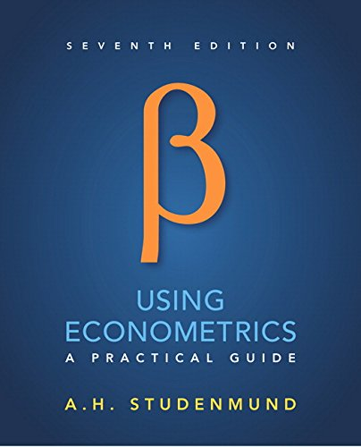 Using Econometrics: A Practical Guide (7th Edition)