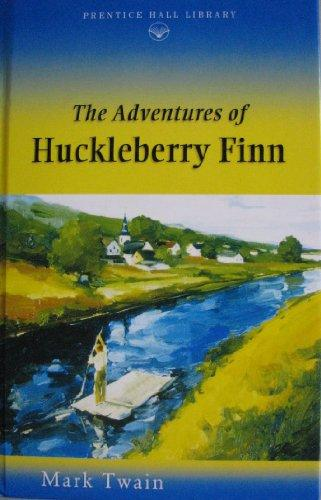 The Adventures of Huckleberry Finn (Prentice Hall Literature Library)