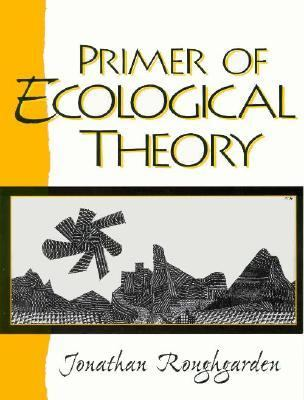 Primer of Ecological Theory