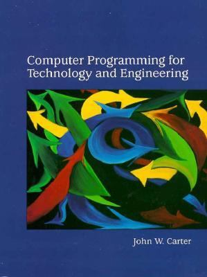 Computer Programming for Technology and Engineering
